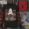 "200 STAB WOUNDS ""BODY IN THE BASEMENT"" LONG SLEEVE SHIRT"