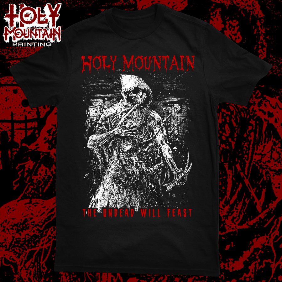 "HOLY MOUNTAIN ""THE UNDEAD WILL FEAST"" SHIRT"