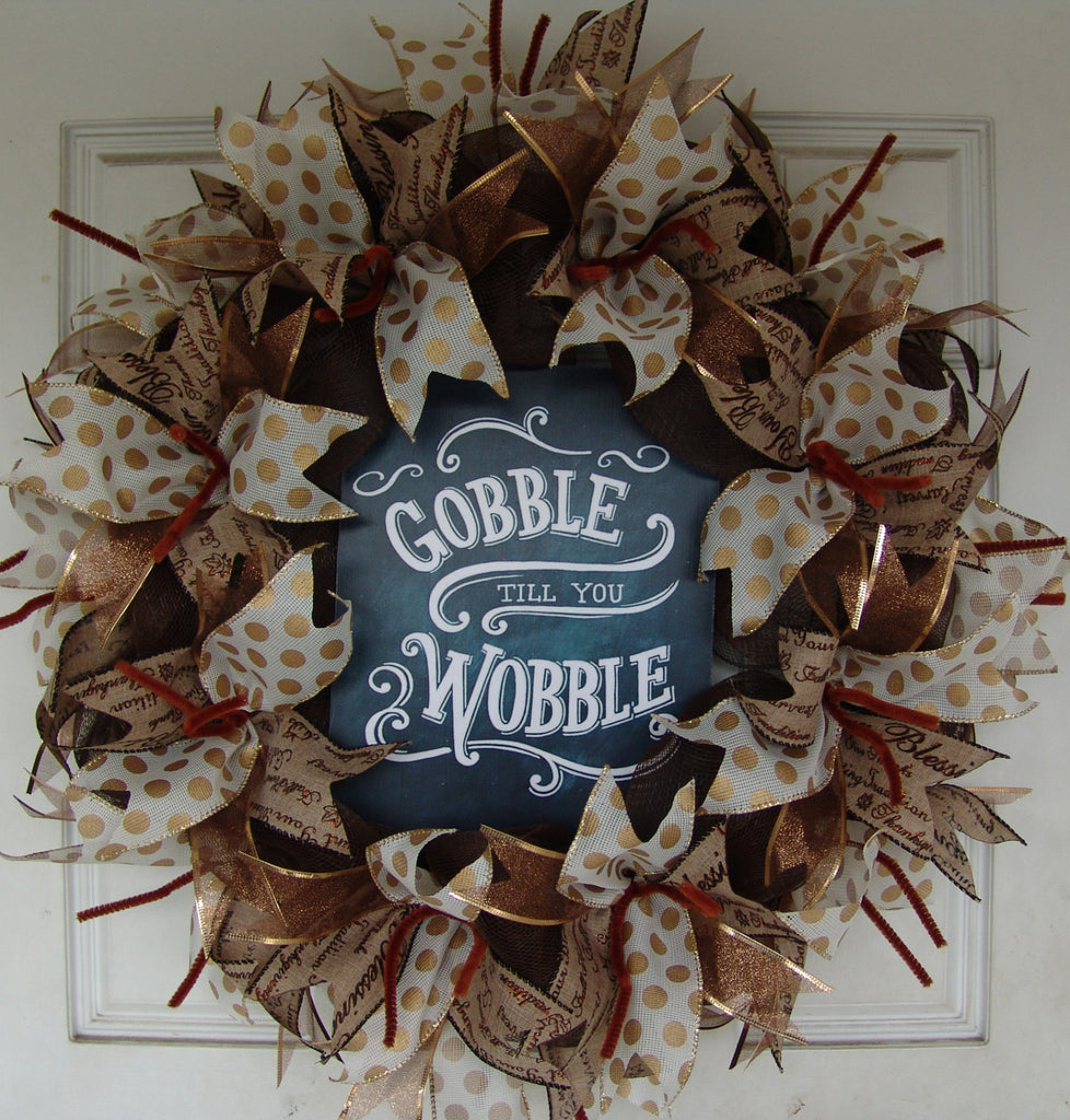 Gobble Till you Wobble Thanksgiving Fall Autumn Deco Mesh Door Wreath