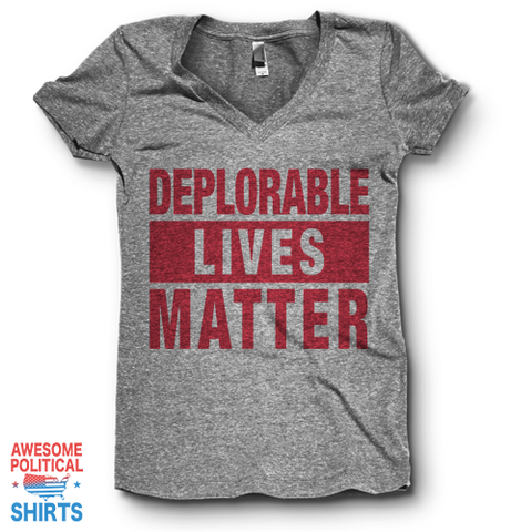 Deplorable Lives Matter | V Neck
