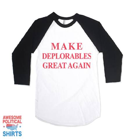Make Deplorables Great Again