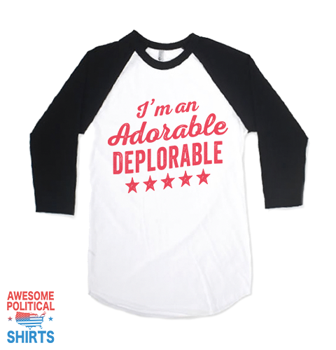 I'm An Adorable Deplorable