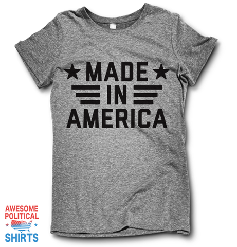 Made In America on a Shirts at Awesome Political Shirts Dot Com