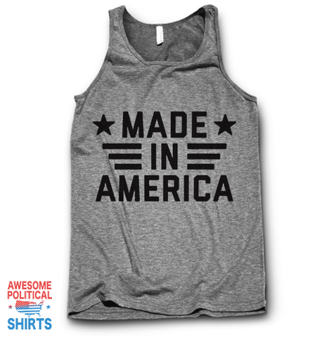 Made In America on a Tanks at Awesome Political Shirts Dot Com