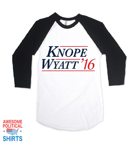 Knope, Wyatt '16 on a Shirts at Awesome Political Shirts Dot Com