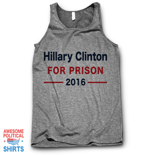 Hillary Clinton For Prison 2016