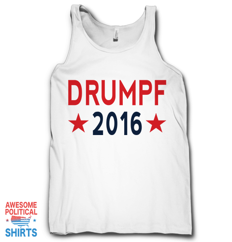 Drumpf 2016 on a Tanks at Awesome Political Shirts Dot Com