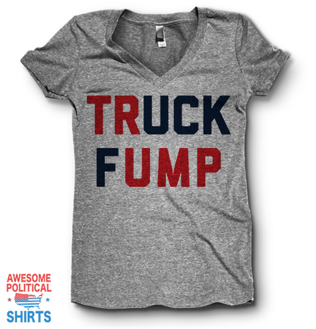 Truck Fump | V Neck on a Shirts at Awesome Political Shirts Dot Com