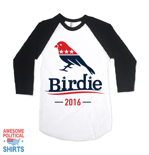 Birdie on a Shirts at Awesome Political Shirts Dot Com