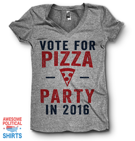 Vote For Pizza Party 2016 | V Neck on a Shirts at Awesome Political Shirts Dot Com