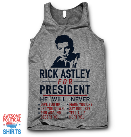 Rick Astley For President