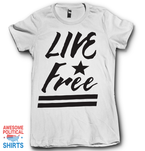 Live Free on a Shirts at Awesome Political Shirts Dot Com