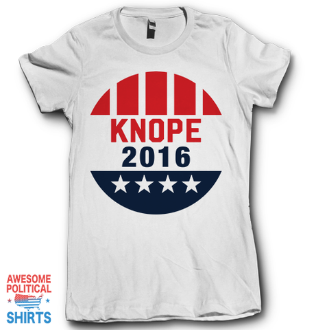 Knope 2016 on a Shirts at Awesome Political Shirts Dot Com