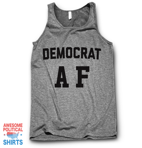 Democrat AF on a Tanks at Awesome Political Shirts Dot Com