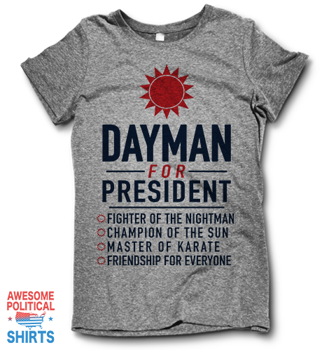 Dayman For President
