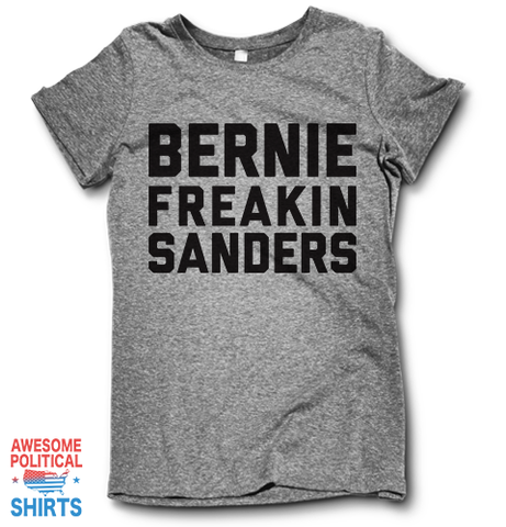 Bernie Freakin' Sanders on a Shirts at Awesome Political Shirts Dot Com