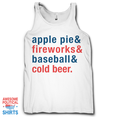 Apple Pie & Fireworks & Baseball & Cold Beer on a Tanks at Awesome Political Shirts Dot Com