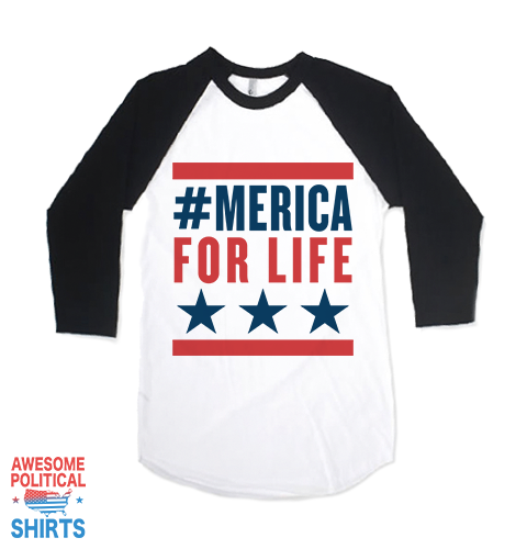 #Merica For Life! on a Shirts at Awesome Political Shirts Dot Com
