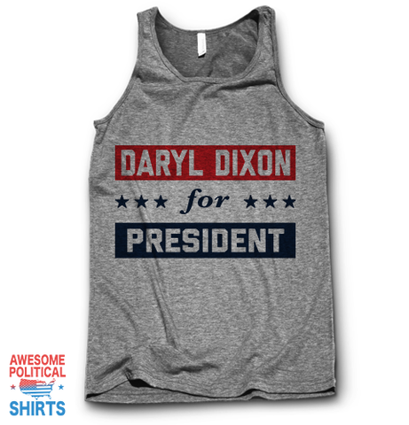 Daryl Dixon For President