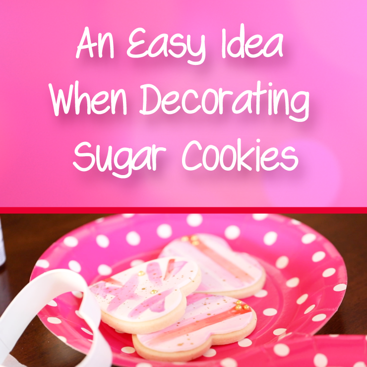 An easy idea when decorating sugar cookies ~ Valentines Day Cookies