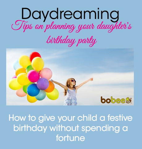 Planning a festive birthday party for your daughter