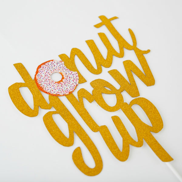 Donut Grow Up Cake Topper