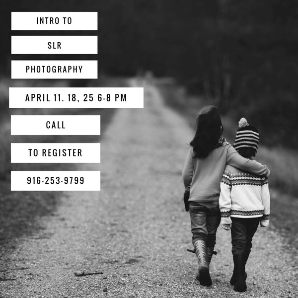 Intro to SLR Photography - April 11, 18 & 25