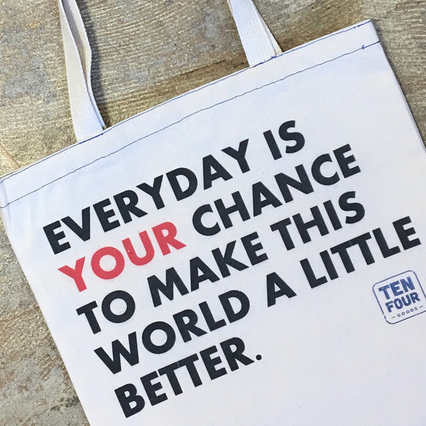 Everyday is Your Chance - T-SHIRT ONLY