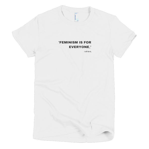 FEMINISM IS FOR EVERYONE - Bell Hook (Women's S-2XL)