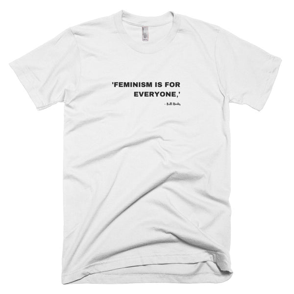 FEMINISM IS FOR EVERYONE - Bell Hook (Men's S-2XL)