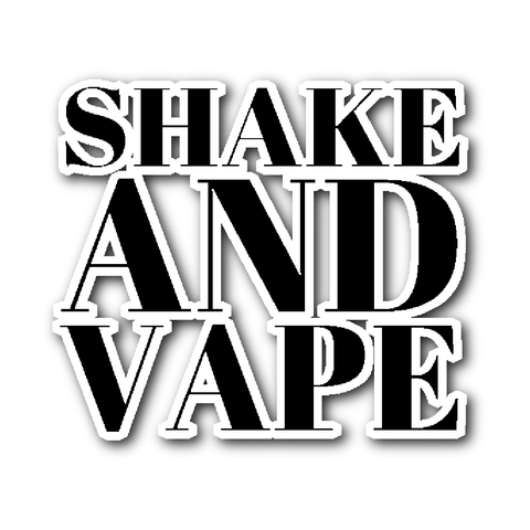 Shake And Vape Vinyl Sticker