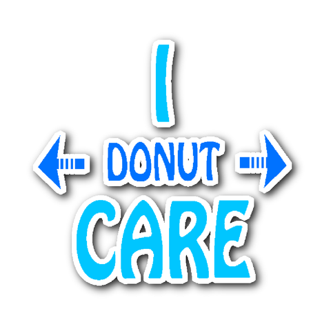 I Donut Care Vynil Stickers