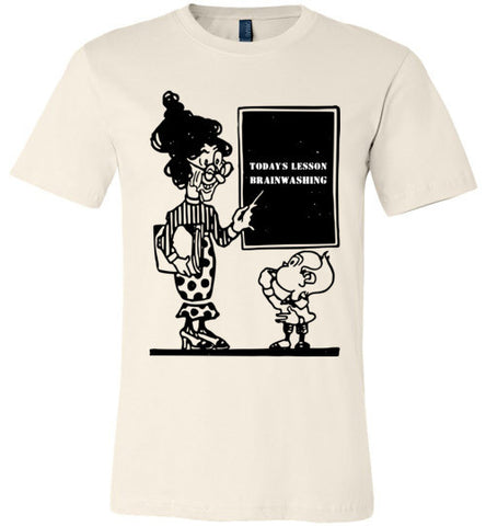 Today's Lesson Brainwashing Canvas Unisex T-Shirt