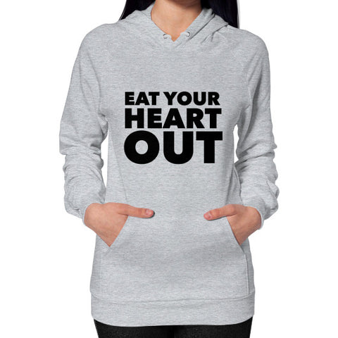 Eat Your Heart Out Hoodie (on woman) - Ocdesignzz  - 1