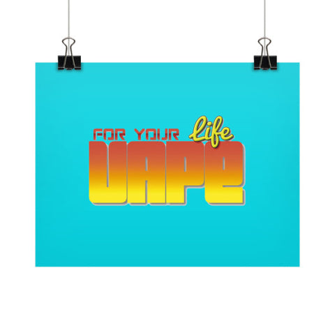 Vape For Life Horizontal Fine Art Prints (Posters) - Ocdesignzz  - 1