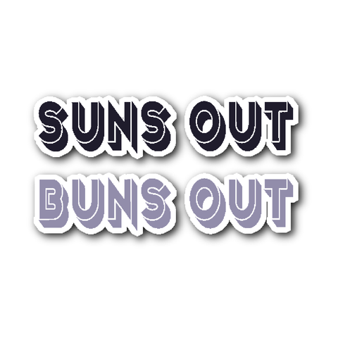 Suns Out Buns Out Vinyl Stickers