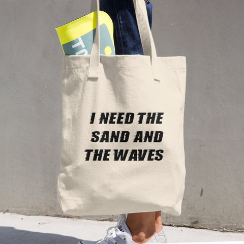I Need The Sand And Waves Large Cotton Tote Bag