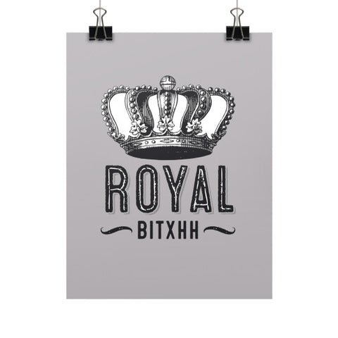Royal Bitxh Crown Vertical Fine Art Prints (Posters) - Ocdesignzz  - 1