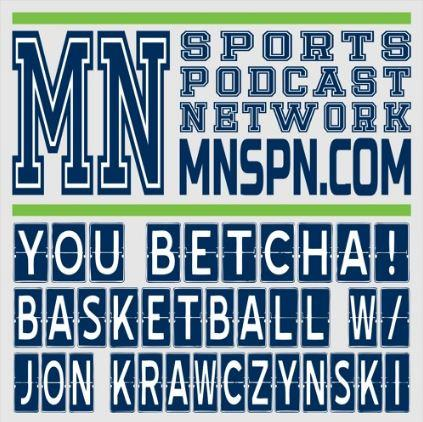 You Betcha Basketball Podcast #127: Is Wiggins Getting It?
