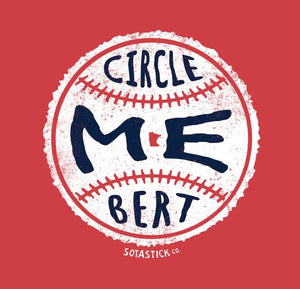 Get Your Circle Me Bert Tees Here!