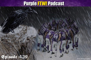 Purple For The Win Podcast: Vikings-Ravens Preview feat. Ron Johnson + Joe Duffy