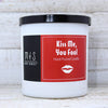 KISS ME, YOU FOOL <br> Hand-Poured Candle