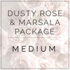 Dusty Rose and Marsala - Medium Package