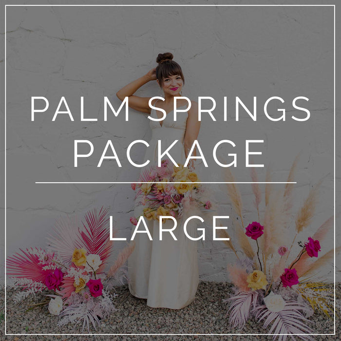 Palm Springs- Large Package