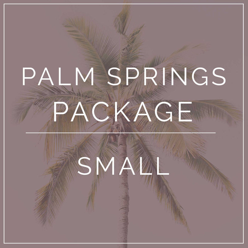 Palm Springs- Small Package