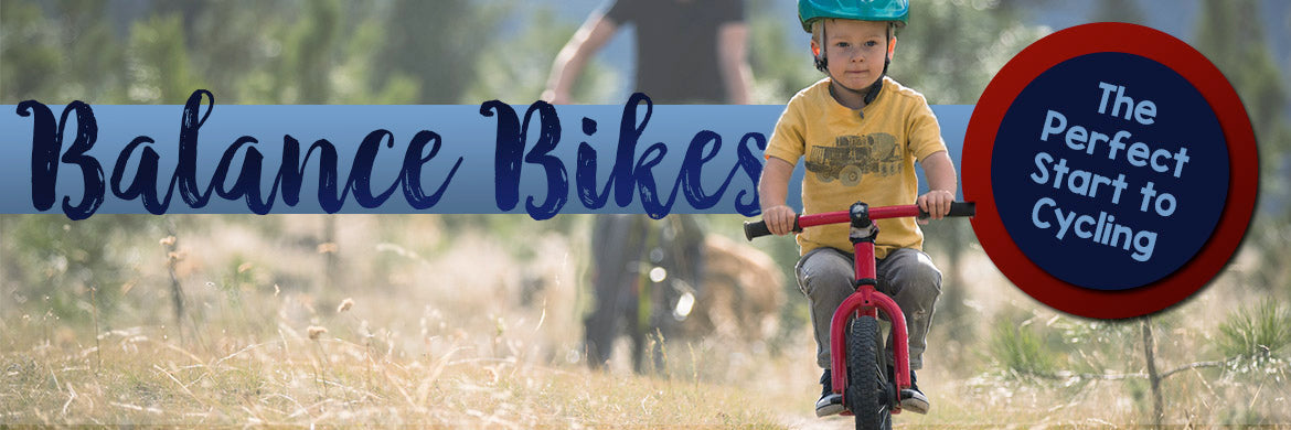 Balance Bikes are the perfect start to cycling