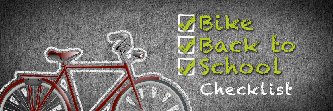Bike Back to School Checklist