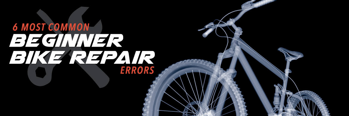 Common Bike Repair Errors