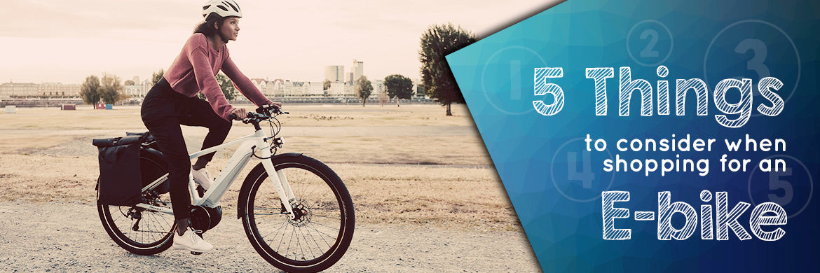 5 Things to Consider when Shopping for an Ebike