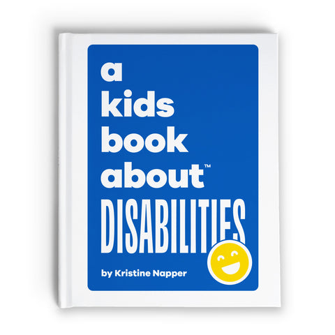 A Kid's Book About: Disabilities A Kids Book About - Bon Tot